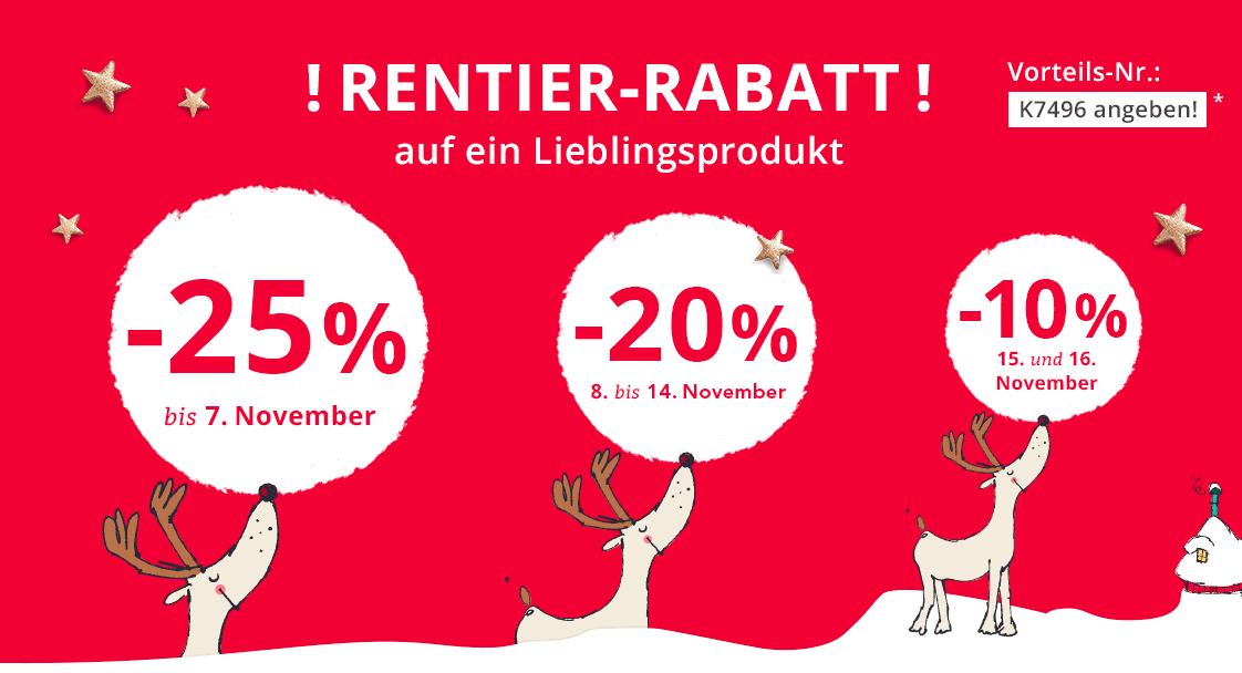 Rentier-Rabatt auf ein Lieblingsprodukt - VORTEILSNUMMER K7496 ANGEBEN!