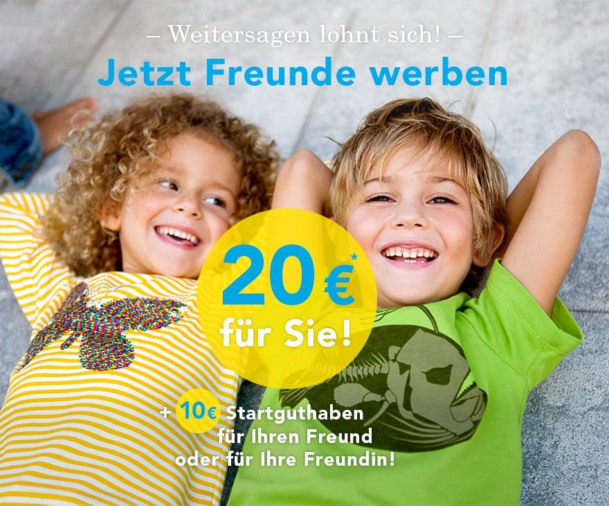 Freunde werben, 20 Euro für Sie!