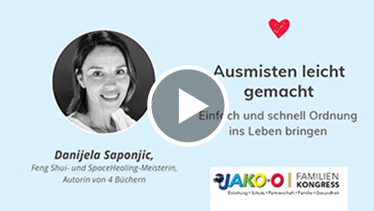 Danijela Saponjic – Ausmisten leicht gemacht – einfach und schnell Ordnung ins Leben bringen