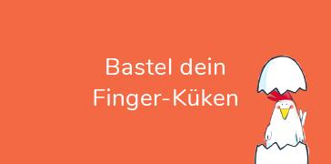 Bastel dein Finger-Küken
