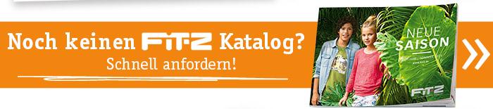 Noch keine FIT-Z Katalog? - Schnell anfordern & Herbstmode bestellen!