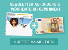 NEWSLETTER ANFORDERN & WÖCHENTLICH GEWINNEN! - JETZT ANMELDEN