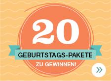 20 GEBURTSTAGS-PAKETE ZU GEWINNEN