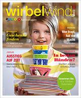 "Das Familienmagazin ""wirbelwind"""