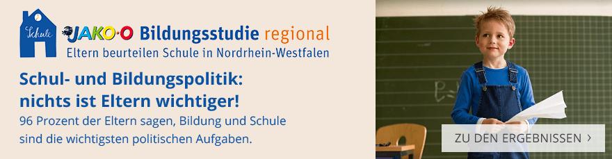 Die JAKO-O Bildungsstudie regional: Eltern beurteilen Schule in Nordrhein-Westfalen