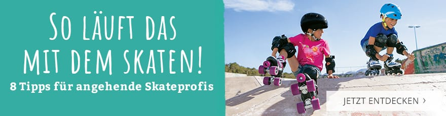So läuft das mit dem Skaten! 8 Tipps für angehende Skateprofis