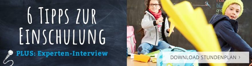 6 Tipps zur Einschulung + Experten-Interview