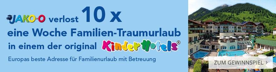 JAKO-O verlost 10x eine Woche Familien-Traumurlaub in einem der original Kinderhotels®