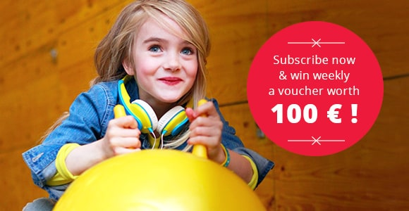 Subscribe now & win weekly a voucher worth 100 € !
