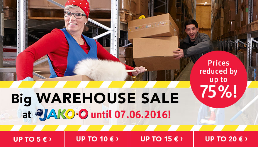 Big WAREHOUSE SALE at JAKO-O until 07.06.2016! Prices reduced up to -75 %!